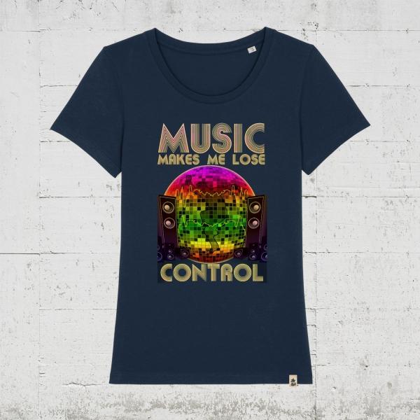 Music makes me loose control | T-Shirt Women
